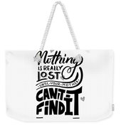 Lost Until Mom Cant Find It Funny Humor Gift Or Present For Wife Weekender Tote Bag