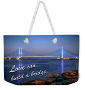 Love Can Build A Bridge Indian River Weekender Tote Bag by Bill Swartwout Photography