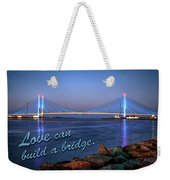 Love Can Build A Bridge Indian River Inlet Weekender Tote Bag by Bill Swartwout Photography