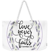 Love Never Fails' Weekender Tote Bag by Judy Hall-Folde