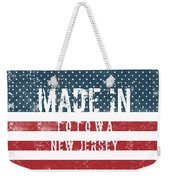 Made In Totowa, New Jersey #totowa Weekender Tote Bag
