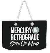 Mercury In Retrograde State Of Mind- Art By Linda Woods Weekender Tote Bag