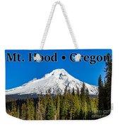 Mount Hood Oregon In Winter 02 Weekender Tote Bag