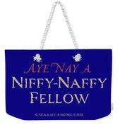 Niffy-naffy Fellow Weekender Tote Bag