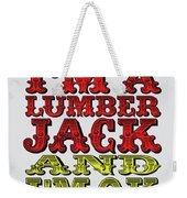 No10 My Silly Quote Poster Weekender Tote Bag