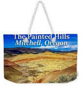 Painted Hills 01 Weekender Tote Bag