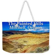 Painted Hills 01 Weekender Tote Bag