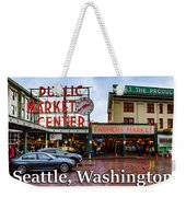Pikes Place Public Market Center Seattle Washington Weekender Tote Bag