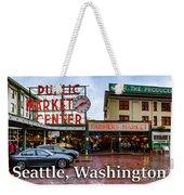 Pikes Place Public Market Center Seattle Washington Weekender Tote Bag