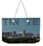 Poster Of Downtown Austin Skyline Over The Green Trees Weekender Tote Bag