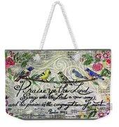 Praise Birds Weekender Tote Bag