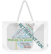 Retirement Fun Weekender Tote Bag