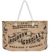Robbertson's Kentucky Bourbon Cordial Ad C. 1857 Weekender Tote Bag