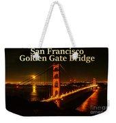 San Francisco Golden Gate Bridge At Night Weekender Tote Bag
