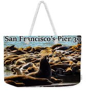 San Francisco's Pier 39 Walruses 1 Weekender Tote Bag