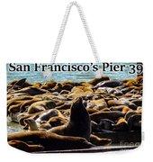 San Francisco's Pier 39 Walruses 2 Weekender Tote Bag