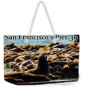 San Francisco's Pier 39 Walruses 2 Weekender Tote Bag