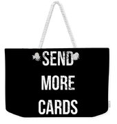 Send More Cards Snail Mail Funny Weekender Tote Bag