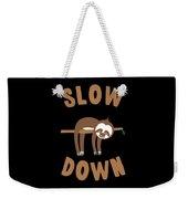 Slow Down Sloth Weekender Tote Bag