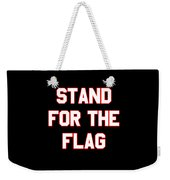 Stand For The Flag Weekender Tote Bag