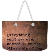 Take The Leap Quote Weekender Tote Bag by Jamart Photography