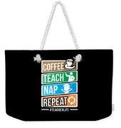 Teacher Teachers Day Coffee Nap Teachers Gift  Weekender Tote Bag