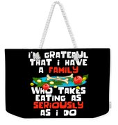 2395418579 Thanksgiving Shirt Funny Family Dinner Turkey Devotion Quote Weekender Tote  Bag
