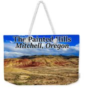 The Painted Hills Mitchell Oregon 02 Weekender Tote Bag