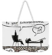 Therapy Assignment Weekender Tote Bag