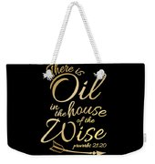208ecd09 There Is Oil Funny Religious Bible Essential Oils Tshirt Weekender Tote Bag