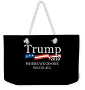 Trump 2020 Where We Go One We Go All Qanon Weekender Tote Bag