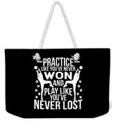 Volleyball Shirt Practice Like Youve Never Won Gift Tee Weekender Tote Bag