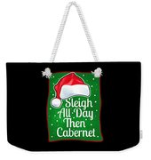 Wine Lover Funny Christmas Quote Cabernet Weekender Tote Bag