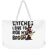 Witch Broom Funny Pun Naughty Halloween For Men Light Weekender Tote Bag