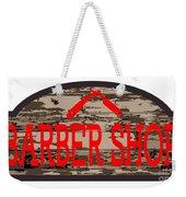 Worn Barber Shop Wooden Store Sign Weekender Tote Bag
