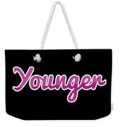 Younger #younger Weekender Tote Bag