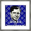 1940 Willkie For President Framed Print