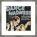 Dance Madness, From Left Conrad Nagel Framed Print
