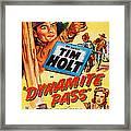 Dynamite Pass, Top Tim Holt, Bottom L-r Framed Print