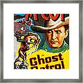 Ghost Patrol, Us Poster Art, Tim Mccoy Framed Print