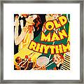 Old Man Rhythm, Us Poster, From Top Framed Print