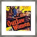 Outlaw Women, Top Left Center Marie Framed Print