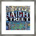 Positively Haight Street Framed Print