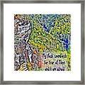 Psalm 119 110 Framed Print