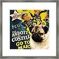 Pug Art - Abbott And Costello Go To Mars Framed Print