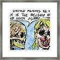 Skull Quoting Oscar Wilde.5 Framed Print