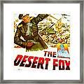 The Desert Fox, Aka The Desert Fox The Framed Print