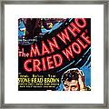 The Man Who Cried Wolf, Us Poster Framed Print