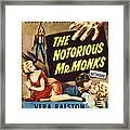 The Notorious Mr. Monks, Us Poster Art Framed Print