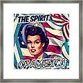 The Spirit Of America Framed Print